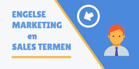 Engelse-Marketing-en-Sales-terminologie