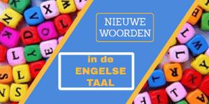 Artikelnieuwe-woorden-in-de-Engelse-taal