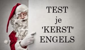 Test jouw Kerst Engels blog SR training
