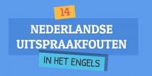 14-Nederlandse-uitspraakfouten-in- het-Engels-SR training-zakelijk-Engels