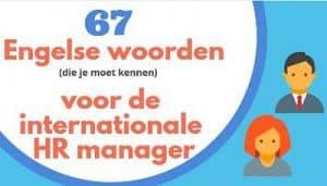 67-woorden-voor-de-internationale-HR-manager-SR training-zakelijk-Engels