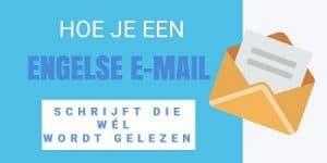 Hoe-je-een-Engelse-email-schrijft-die-wel-wordt-gelezen
