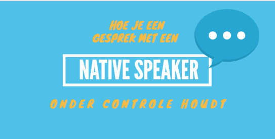 Hoe-je-een-gesprek-met-een -native-speaker-onder-controle-houdt-SRtraining-zakelijk-Engels