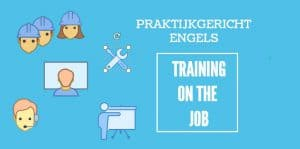 Cursus zakelijk Engels - training on the job-plaatje