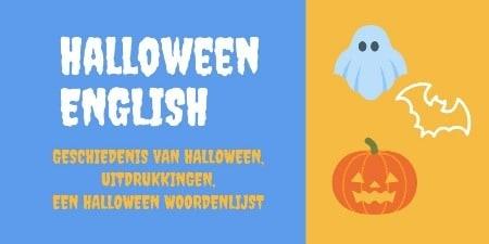 Tekst: Engelse woordenlijst-uitdrukkingen en geschiedenis Halloween