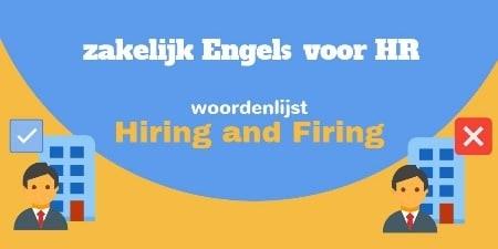 Zakelijk Engels voor HR en recruitment - Hiring and firing-SR training zakelijk Engels