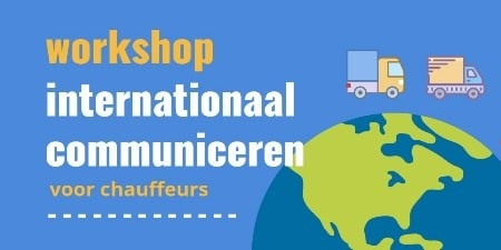 Workshop voor internationale chauffeurs